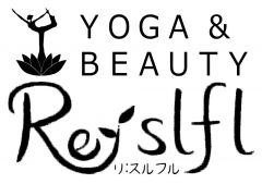 YOGA & BEAUTY Re:slfl リスルフル