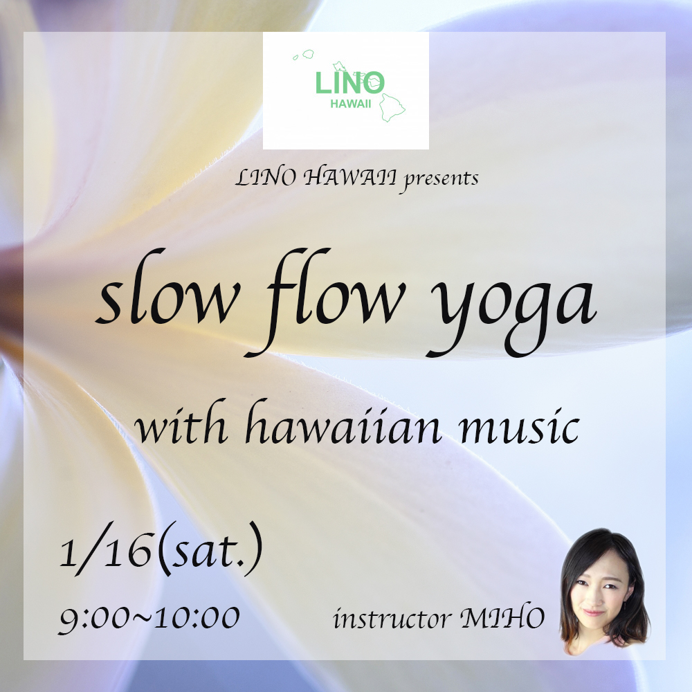 slow flow yoga ~with hawaiian music~