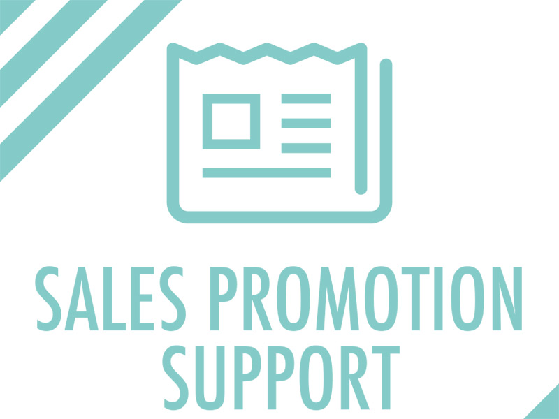 SALES  PROMOTION SUPPORT