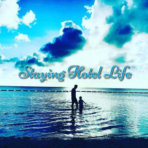 Staying Hotel Life.jpg