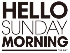 HELLO SUNDAY MORNING.jpg