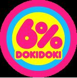 6%DOKIDOKI