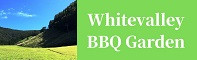Whitevalley BBQ Garden