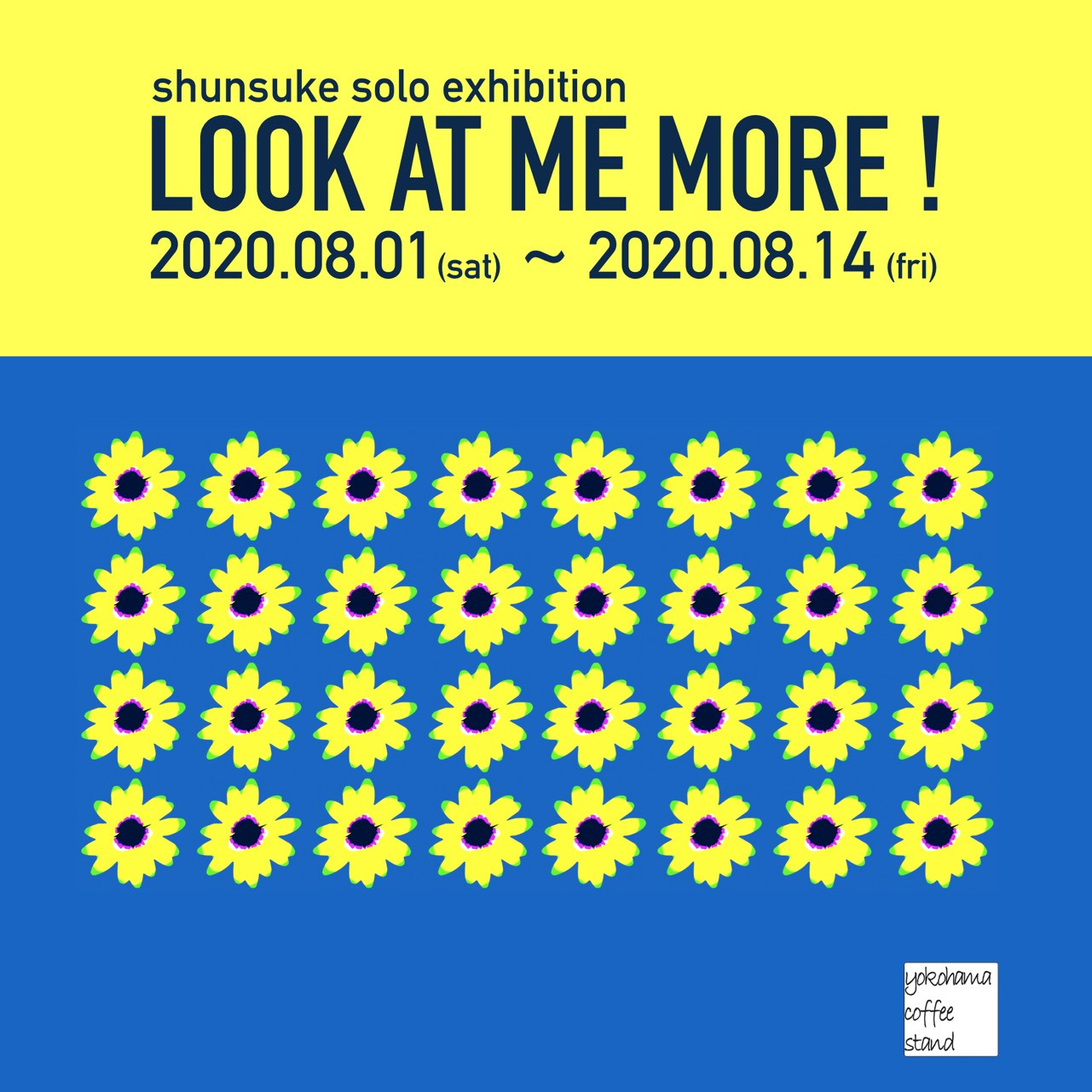 「LOOK AT ME MORE !」Shunsuke solo exhibition 開催のお知らせ