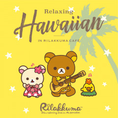 IMWCD1123_Relaxing Hawaiian in Rilakkuma Cafe_JKT_0713.jpg