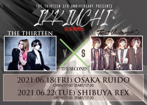 The THIRTEEN 5th Anniversary presents IKKIUCHI-拾参番勝負-出演決定!