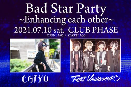 5月28日(日)高田馬場 CLUB PHASE「Bad Star Party ~Enhancing each other~」出演決定!